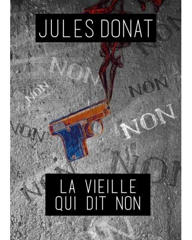 La veille qui dit non_Jules_Donat
